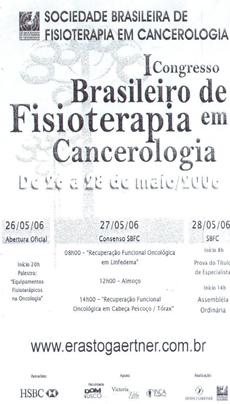 I CONGRESSO BRASILEIRO DE FISIOTERAPIA EM CANCEROLOGIA