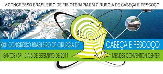 IV CONGRESSO BRASILEIRO DE FISIOTERAPIA EM CIRURGIA DE CABEÇA E PESCOÇO